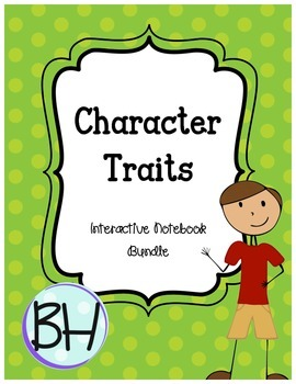 Character Traits Interactive Notebook Lessons