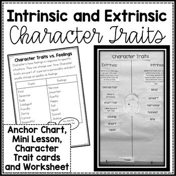 Character Traits, Intrinsic and Extrinsic Mini-Lesson and Anchor Chart