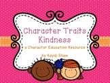 Character Traits: Kindness