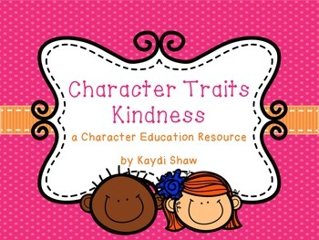 Character Traits: Kindness