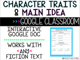 Character Traits & Main Idea - GOOGLE CLASSROOM, Distance