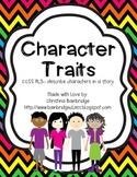 Character Traits- Match It, Prove it!  CCSS 3.RL.3