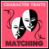 Character Traits Matching | Teachers Pay Teachers