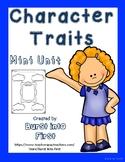 Character Traits Mini Unit