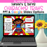 Character Traits  PPT & Google Classroom - Distance Learning