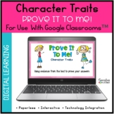 Character Traits Passages for Google Classroom™ For Digita