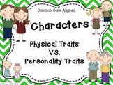 Character Traits - Physical Appearance VS Personality Traits
