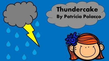 Character Traits Practice with Thunder Cake Read Aloud RL3.3