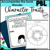 Character Traits ELA Project-Based Learning Activity Using Wonder PRINT&DIGITAL