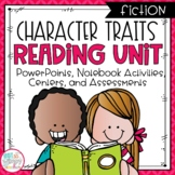 Character Traits Reading Unit With Centers