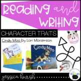 Character Traits Reading and Writing Unit