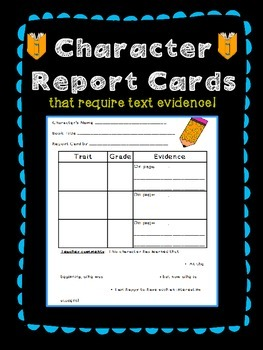 Character Traits Report Cards with Text Evidence Required (Common Core)