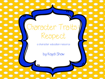 Character Traits: Respect