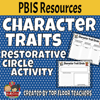 Character Traits Restorative Circle Activity - PBIS Resource