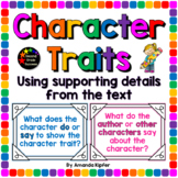 Character Traits: Supporting your choice with details from