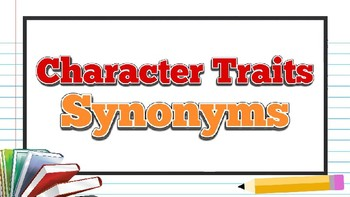 Character Traits: Synonyms