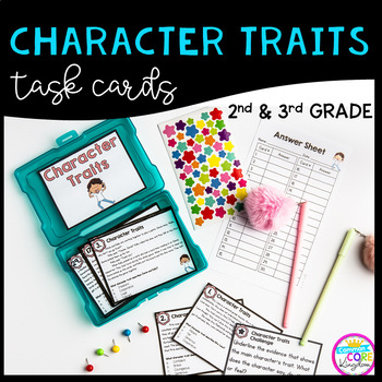 Character Traits Task Cards 2nd & 3rd Grade