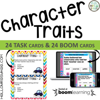 Character Traits 24 Task Cards Scoot and Assessment for gr