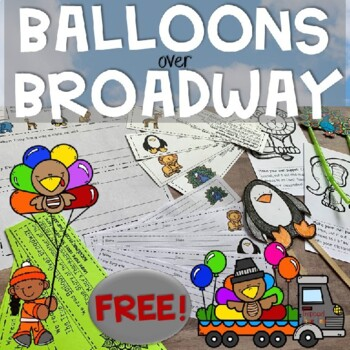 Balloons Over Broadway: Literacy Activities