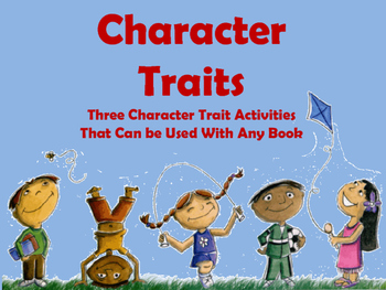 Character Traits:Three Activities That Can Be Used With Any Book