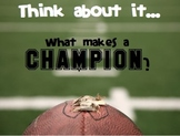 Character Traits: What Makes a Champion? Football Writing