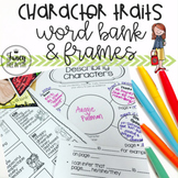 Character Traits {Word Bank and Frames}