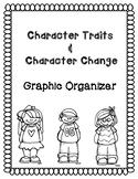 Character Traits and Change Graphic Organizers!