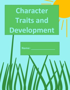 Character Traits and Development (11 pages!)