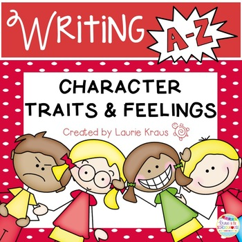 Character Traits and Feelings A-Z Book