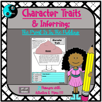 Character Traits and Inferring (The Proof is in the Pudding)