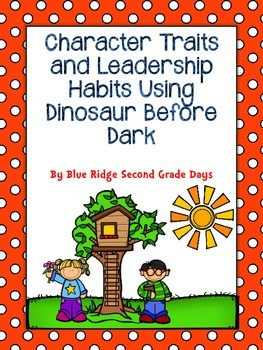 Character Traits and Leadership Habits Using Dinosaurs Before Dark