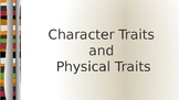 Character Traits and Physical Traits using A Bad Case of t