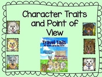 """Character Traits and Point of View Activities for """"All Bark and No Bite"""""""