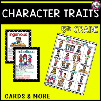 Character Traits for 5th Graders!