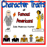 Character Traits of Famous Americans