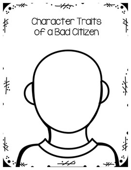 Character Traits of a Good and Bad Citizen