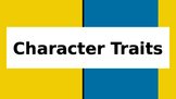 Character Traits powerpoint lesson