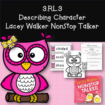Character Traits with Lacey Walker NonStop Talker 3.RL.3