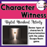 Character Types & Characterization Digital Breakout Activi