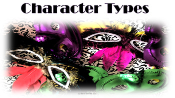 Character Types: Graphic Organizer, Notes, Powerpoint & Quiz