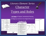 Character Types and Roles Unit Resource Graphic Organizers Common Core