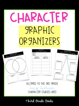 Character Unit: Reading Notebook & Graphic Organizers (Lucy Calkins Aligned)