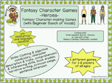 Fantasy Character Games: Making Heroes
