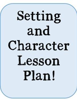 Character Vs. Setting Lesson Plan