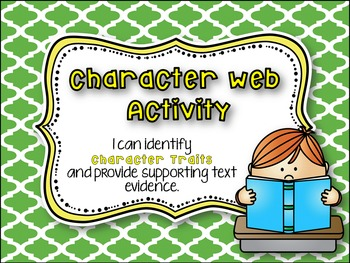 Character Traits - using Text Evidence