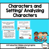 Character / Setting & Analyzing Characters {Minilessons and Graphic Organizers}