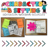 Character and Setting Interactive Notebook Flip up activity