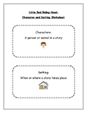 Character and Setting: Little Red Riding Hood