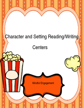 Character and Setting Reading and Writing Centers
