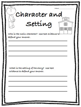 Character and Setting using text evidence